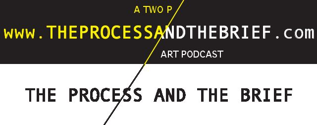 The Process and the Brief