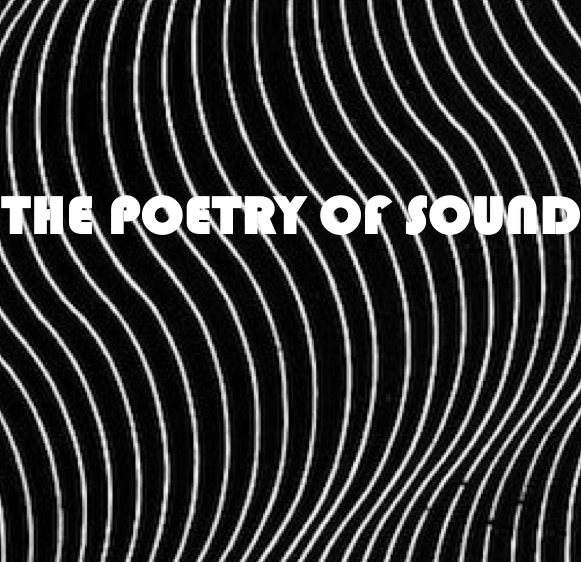 Poetry of Sound